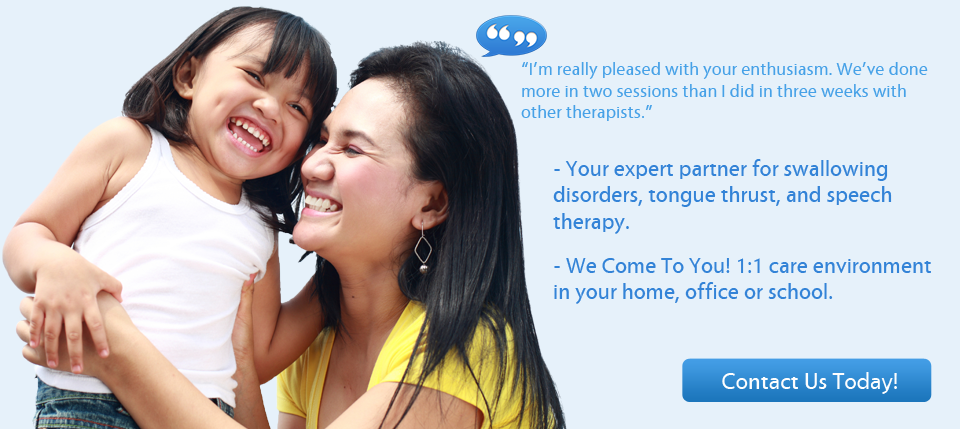 Your expert partner for swallowing disorders, tongue thrust, and speech therapy.
